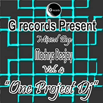 One Project DJ Mixed By Machrys Deejay, Vol. 4 (G Records Present Machrys Deejay)