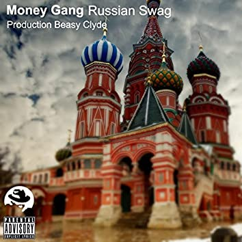 Russian Swag (Beasy Clyde Production)
