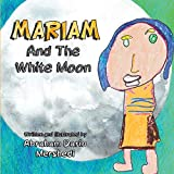 Mariam And The White Moon