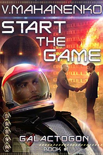 Start The Game (Galactogon: Book #1) LitRPG series (English Edition)