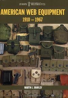 Brayley, M: American Web Equipment 1910-1967 Em33 (Europa Militaria)