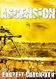 Die Endzeit Chroniken - Ascension (Die Endzeit Chroniken - Ranger 5)