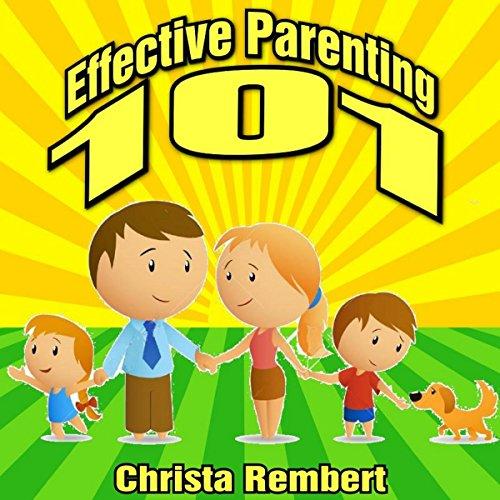 Couverture de Effective Parenting 101