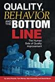 Quality, Behavior, and the Botto...
