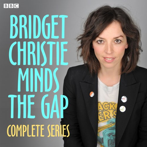 Bridget Christie Minds the Gap: The Complete Series 1 cover art