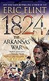 1824: The Arkansas War (Trail of Glory)