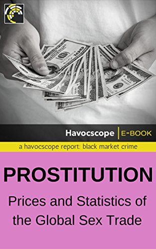 Prostitution: Prices and Statistics of the Global Sex Trade (English Edition)