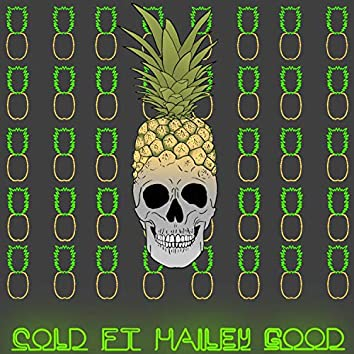 Cold (feat. Hailey Good)