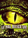 Lethal Alligator