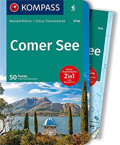 KOMPASS Wanderführer Comer See: Wanderführer mit Extra-Tourenkarte 1:50.000, 50 Touren, GPX-Daten zum Download.