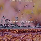 Salud Mental (Musica De Fondo)
