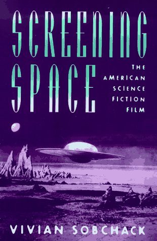 Screening Space: The American Science Fiction Film