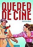 QUERER DE CINE (FUERA DE COLECCION)