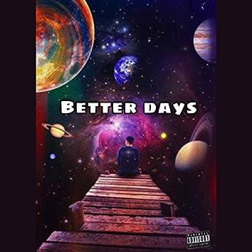 Dreamed Of Better Days