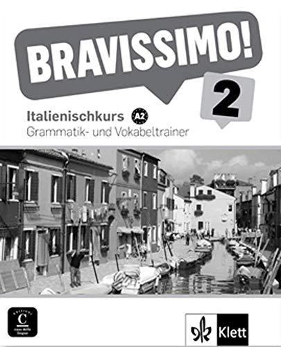 BRAVISSIMO 2 NIVEL A2 COMPLEMENTO DE LEXICO Y GRAMATICA PAR