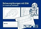 Elbi Schwungübungsheft - Vorbereitung zum Schreiben lernen in der Vorschule, Grundschule und Förderschule - H4 -