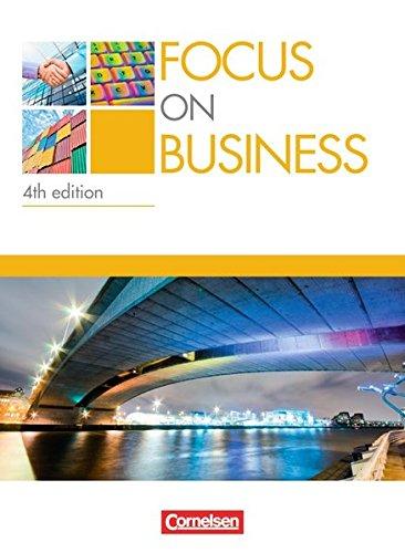 Focus on Business - 4th Edition: B1/B2 - Schülerbuch
