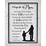 Mom Mother Prayer Wood Plaque with Inspiring Quotes 11.75'x15' - Classy Vertical Frame Wall Decoration   Keyhole on Back for Hanging   Dear Father up in Heaven, Bless My Mother here on Earth