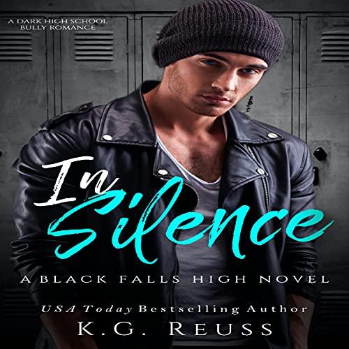 In Silence: A Black Falls High Novel, Book 2