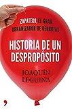 Historia de un despropósito: Zapatero, el gran organizador de derrotas (Fuera de Colección)