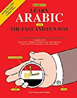 Learn Arabic the Fast and Fun Way (Barron's Fast and Fun Foreign Languages)