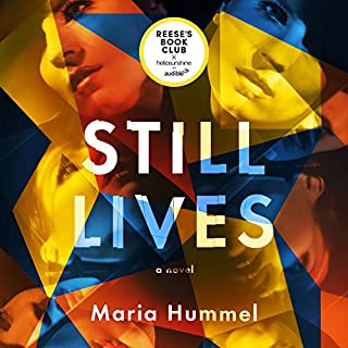 Still Lives     A Novel              Written by:                                                                                                                                 Maria Hummel                               Narrated by:                                                                                                                                 Tavia Gilbert                      Length: 9 hrs and 35 mins     45 ratings     Overall 3.6