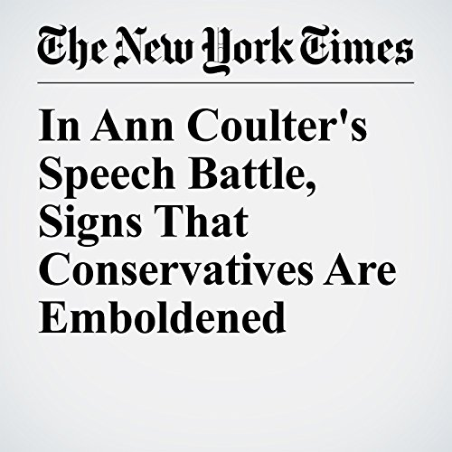 In Ann Coulter's Speech Battle, Signs That Conservatives Are Emboldened copertina