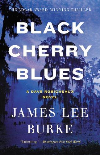 Black Cherry Blues Dave Robicheaux 3 By James Lee Burke