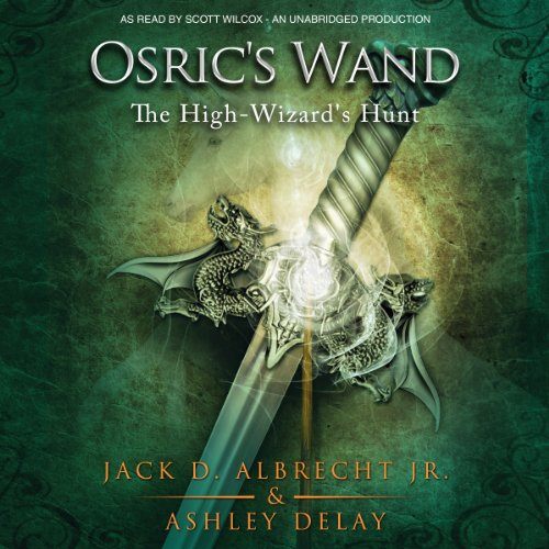 The High-Wizard's Hunt Audiobook By Ashley Delay, Jack D. Albrecht Jr cover art