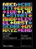 Arcade game typography - The art of pixel type