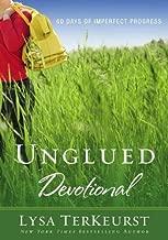 Unglued Devotional 60 Days Of Imperfect Progress