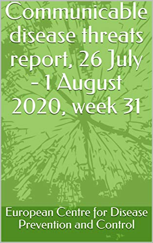 Communicable disease threats report, 26 July - 1 August 2020, week 31 (English Edition)