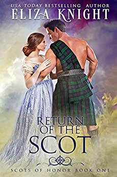 Return of the Scot (Scots of Honor Book 1) by [Eliza Knight]