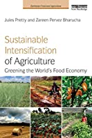 Sustainable Intensification of Agriculture (Earthscan Food and Agriculture)