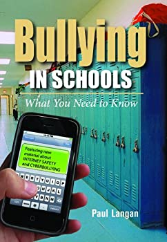 Bullying in Schools: What You Need to Know 1591942497 Book Cover