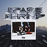 Space Shrimp [Explicit]
