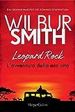 Leopard Rock. L'avventura della mia vita...