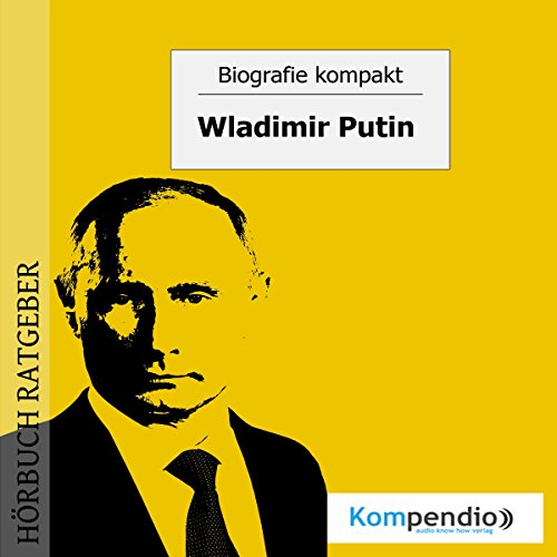 Wladimir Putin (Biografie kompakt) Titelbild