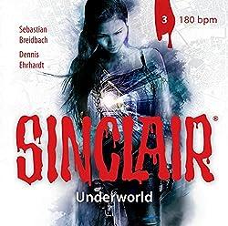Sinclair-Underworld:Folge 03 [Import]