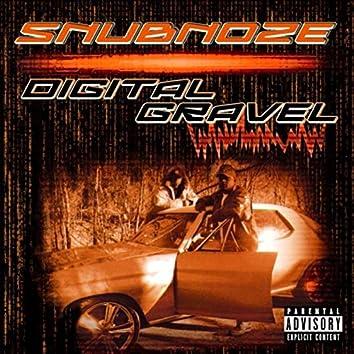Digital Gravel