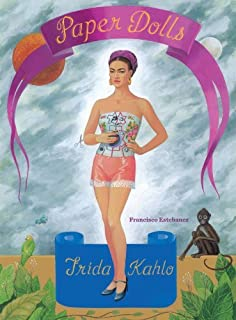 Frida Kahlo Paper Dolls by Francisco Estebanez (1-Oct-2012) Paperback
