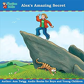 Alex's Amazing Secret: Books for Boys and Young Children cover art