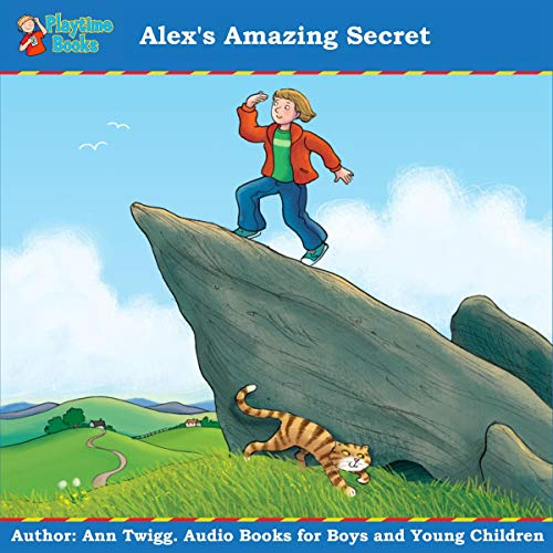 Alex's Amazing Secret: Books for Boys and Young Children audiobook cover art