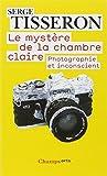 Le mystère de la chambre claire - Photographie et inconscient