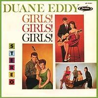 Girls Girls Girls by Duane Eddy (2010-05-18)