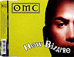 How Bizarre By OMC (1996-07-05)