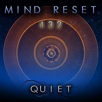 Quiet (432 Hz Brain Focus Sound)