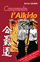 Comprendre l'aïkido