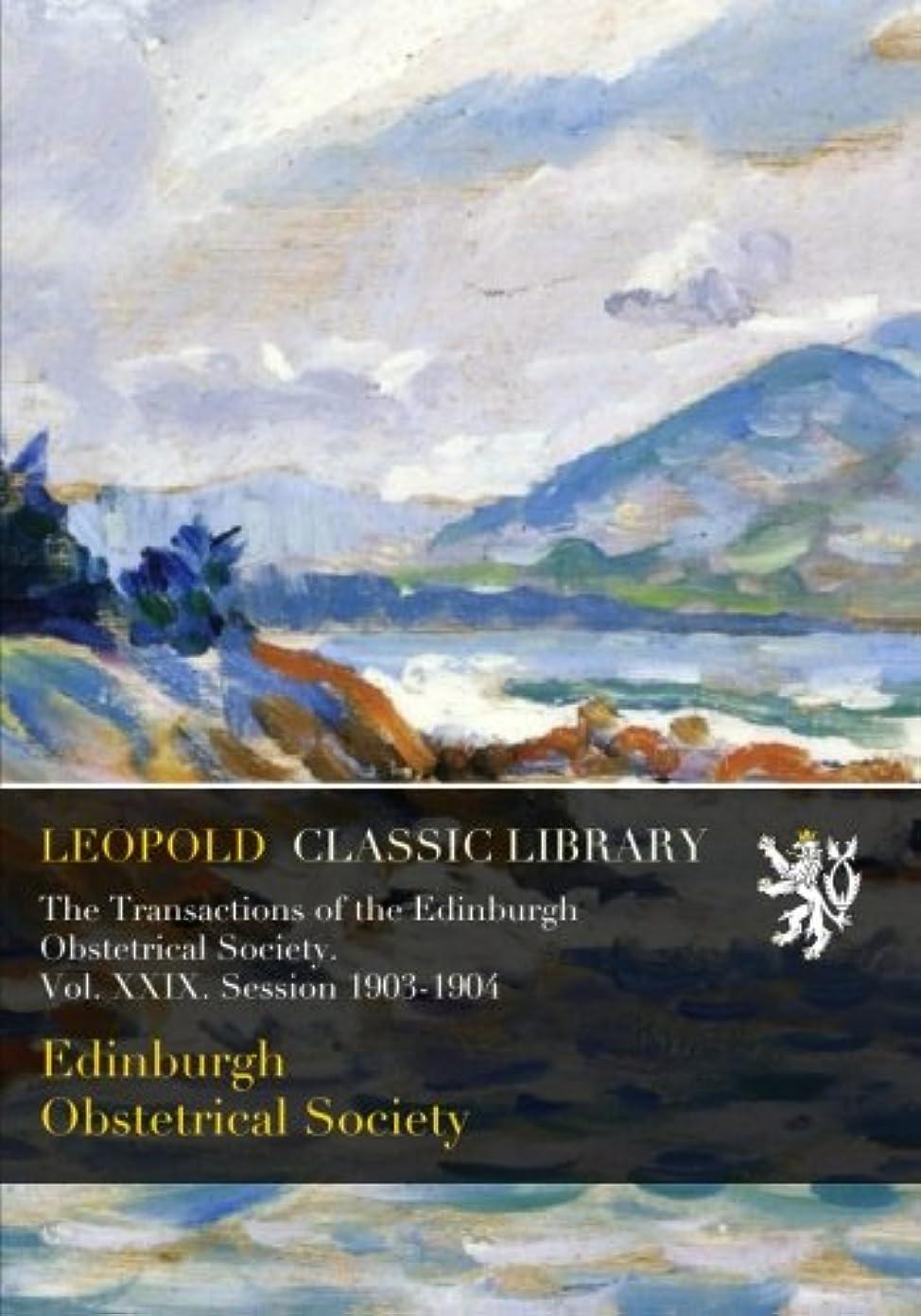 議論する再撮り馬鹿The Transactions of the Edinburgh Obstetrical Society. Vol. XXIX. Session 1903-1904