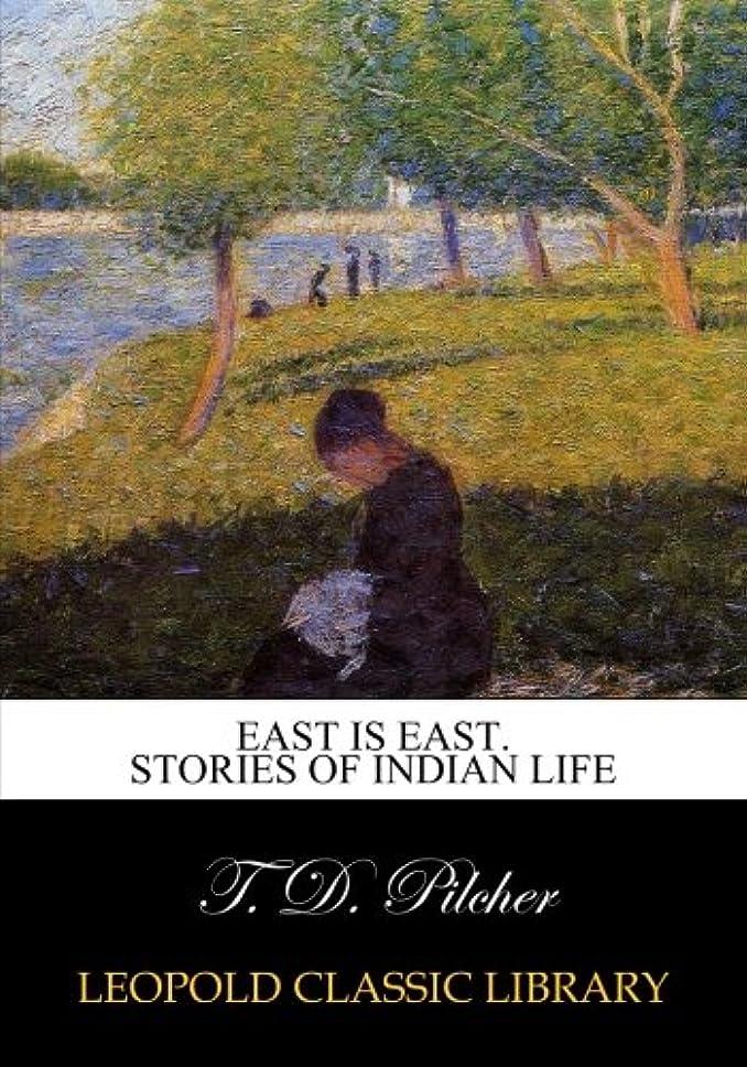 顎アノイ集計East is East. Stories of Indian life